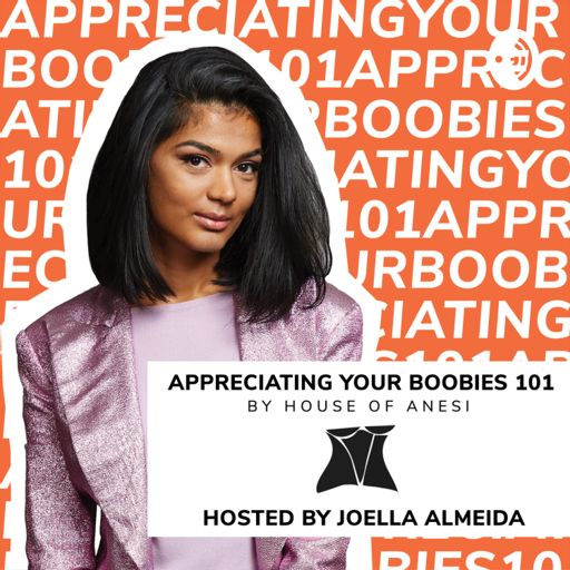 Cover art for podcast Appreciating Your Boobies 101
