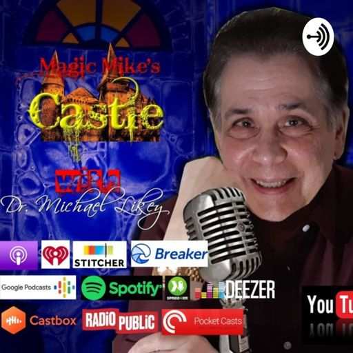 Cover art for podcast Magic Mike Likey's Castle Mysteries