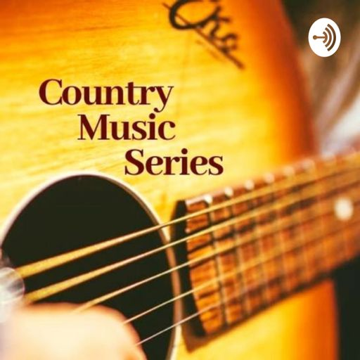 Cover art for podcast Country Music Series podcast