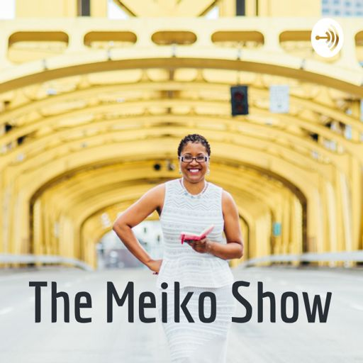 Cover art for podcast The Meiko Show