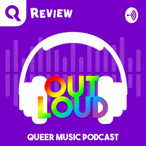 Cover art for podcast OUT LOUD Queer Music Podcast
