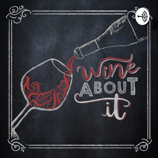 Cover art for podcast Wine About It