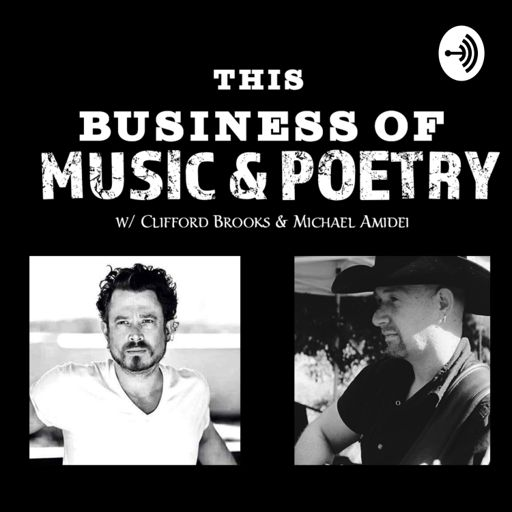 Cover art for podcast This Business Of Music & Poetry Podcast