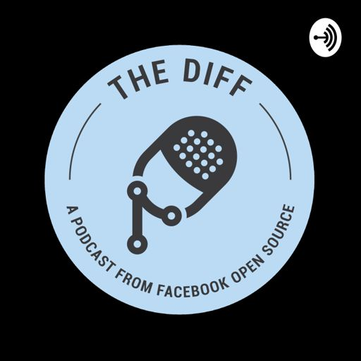 Cover art for podcast The Diff: A Podcast from Facebook Open Source