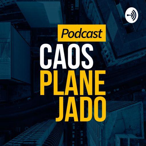 Cover art for podcast Caos Planejado