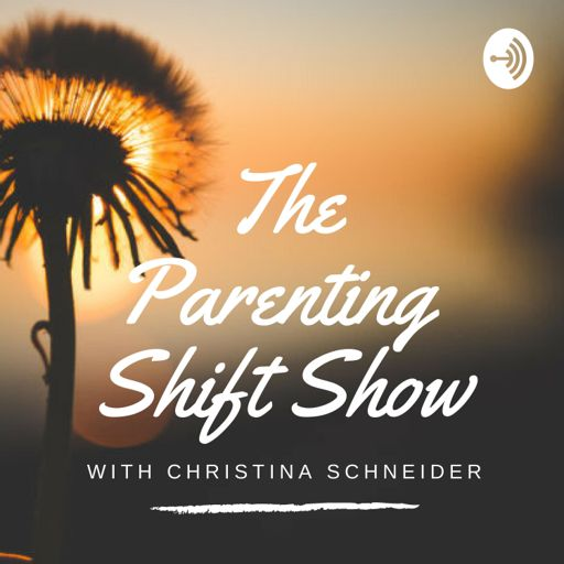 Cover art for podcast The Parenting Shift Show