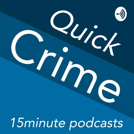 Cover art for podcast Quick Crime