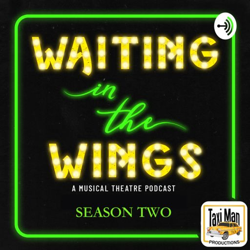 Cover art for podcast Waiting in the Wings