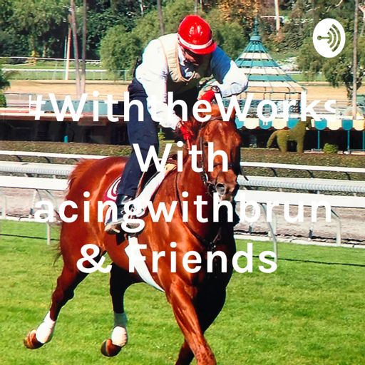 Cover art for podcast #WiththeWorks With Racingwithbruno & Friends