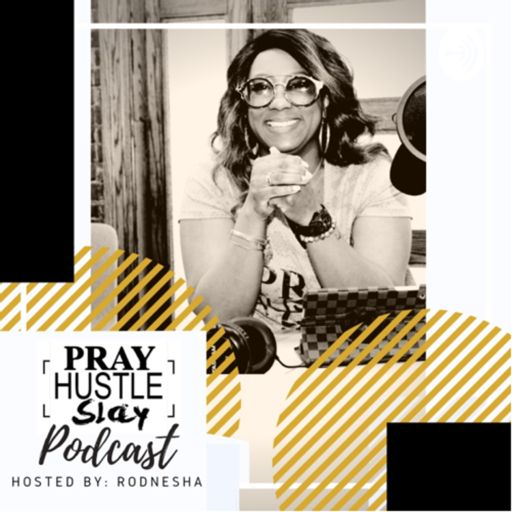 Cover art for podcast Pray Hustle Slay