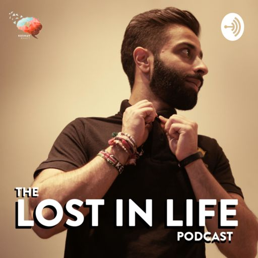 Cover art for podcast Lost in Life Podcast by Keshav Bhatt