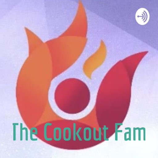 Cover art for podcast The Cookout Fam