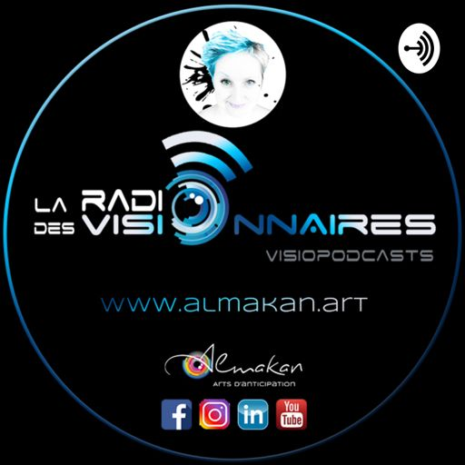 Cover art for podcast La radio des visionnaires