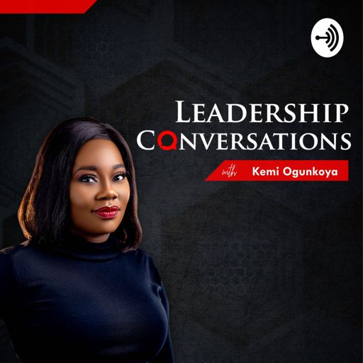 Cover art for podcast Leadership Conversations With Kemi Ogunkoya