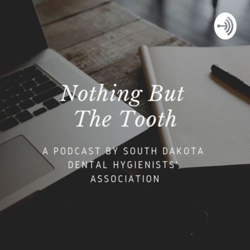 Cover art for podcast Nothing but the Tooth
