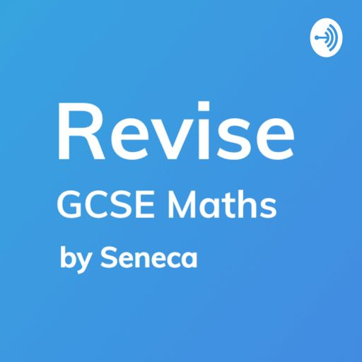 Cover art for podcast Revise - GCSE Maths Revision