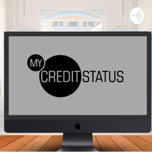 Cover art for podcast MyCreditStatus Podcast