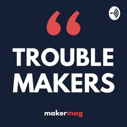 Cover art for podcast Trouble Makers