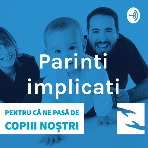 Cover art for podcast Parinti implicati