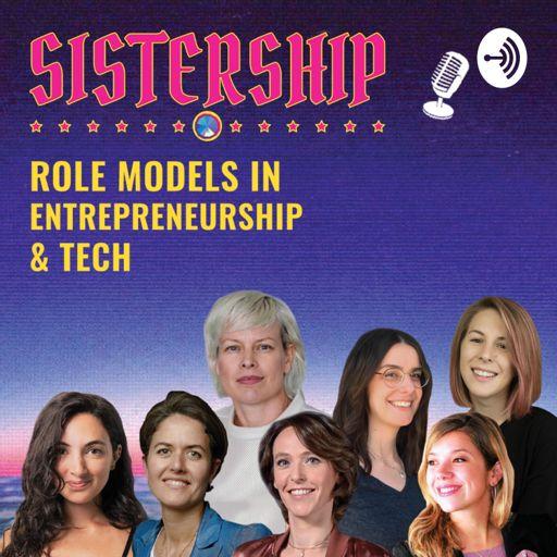 Cover art for podcast Sistership-Role Models in Tech & Entrepreneurship