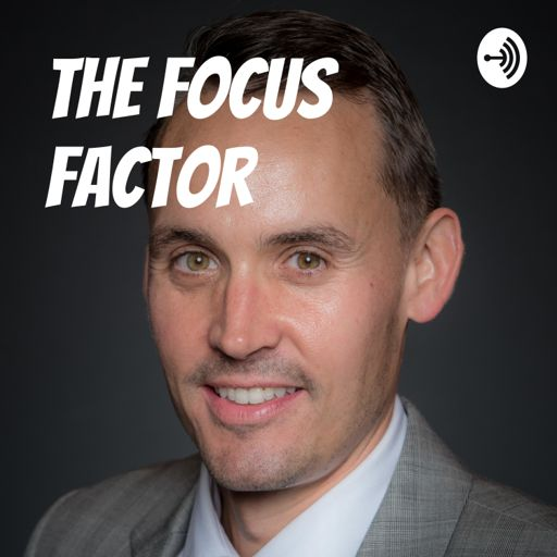 Cover art for podcast The Focus Factor