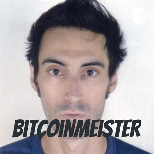 Cover art for podcast BitcoinMeister- Bitcoin, Cryptocurrency, Altcoins
