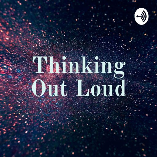 Cover art for podcast Thinking Out Loud