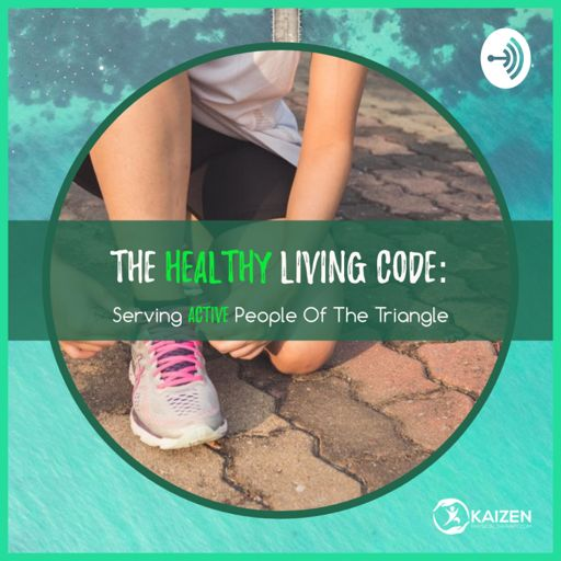 Cover art for podcast The Healthy Living Code: Serving Active People of The Triangle