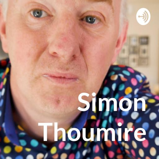 Cover art for podcast Simon Thoumire Podcast