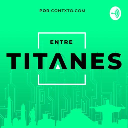 Cover art for podcast Entre Titanes
