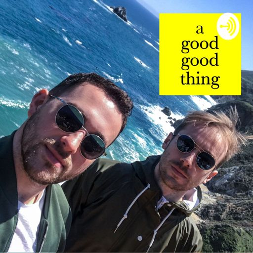 Cover art for podcast A Good Good Thing