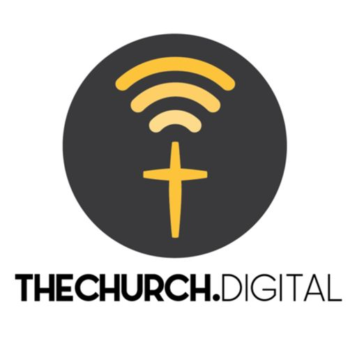 Cover art for podcast The Church Digital Podcast