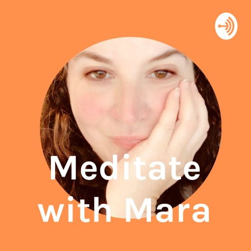 Cover art for podcast Meditate with Mara
