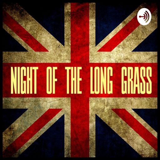 Cover art for podcast NIGHT OF THE LONG GRASS