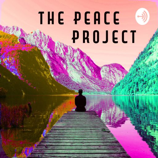 Cover art for podcast The Peace Project | Meditations for inner peace and a healthier world