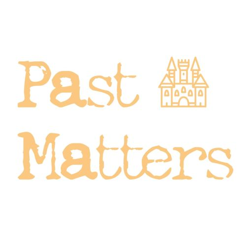 Cover art for podcast Past Matters