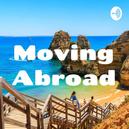 Cover art for podcast Moving Abroad