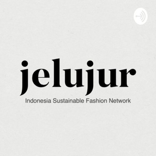 Cover art for podcast Jelujur - Indonesia Sustainable Fashion Network