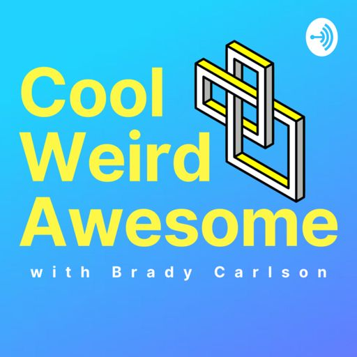 Cover art for podcast Cool Weird Awesome with Brady Carlson