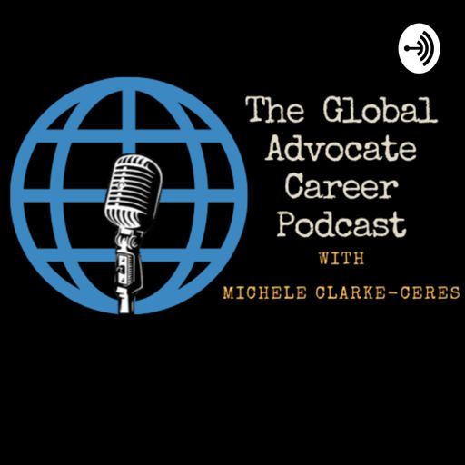 Cover art for podcast The Global Advocate Career Podcast