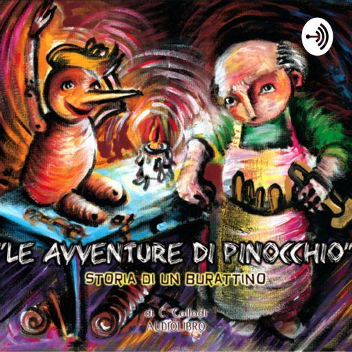 Cover art for podcast Le avventure di Pinocchio - L'audiolibro