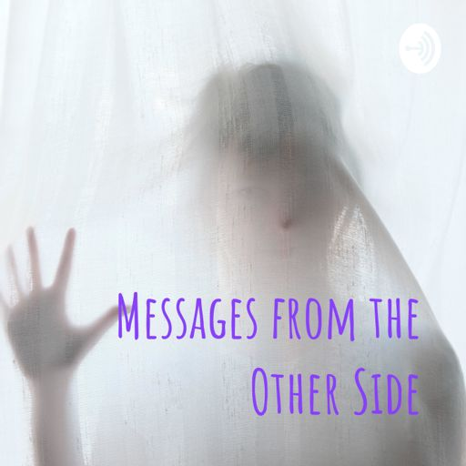 Cover art for podcast Messages from the Other Side
