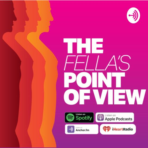 Cover art for podcast The Fellas Point of View
