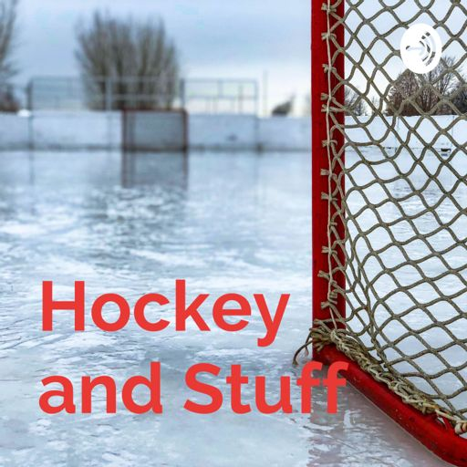 Cover art for podcast Hockey and Stuff
