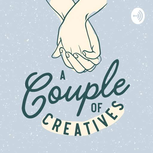 Cover art for podcast A Couple of Creatives