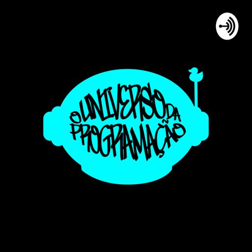 Cover art for podcast O Universo da Programação