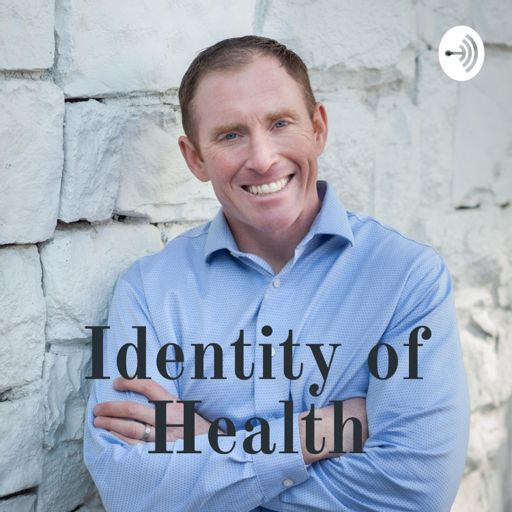 Cover art for podcast Identity of Health