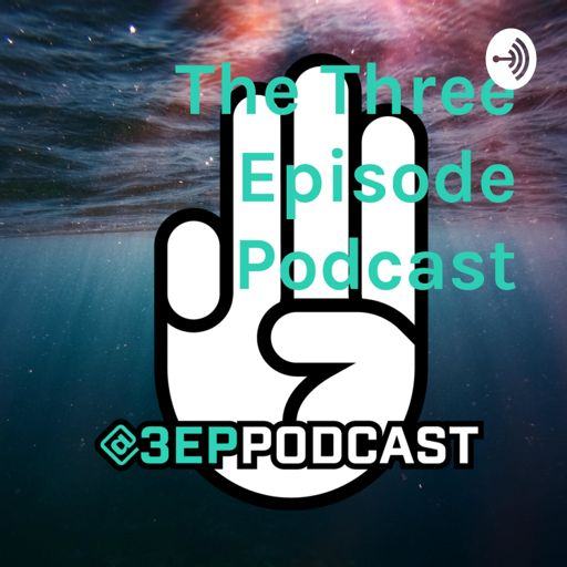 Cover art for podcast The Three Episode Podcast
