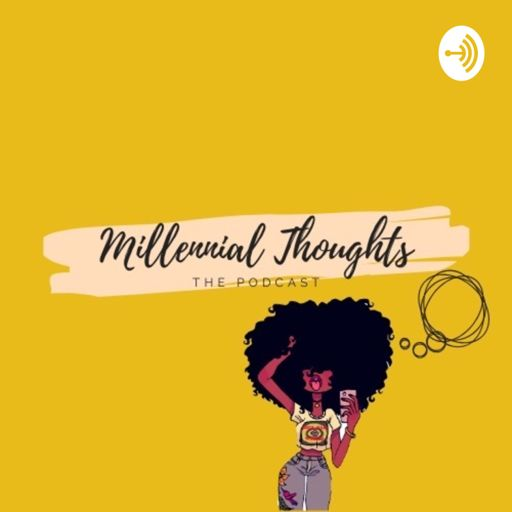 Cover art for podcast Millennial Thoughts