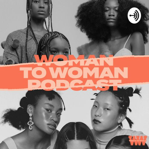 Cover art for podcast Woman to Woman